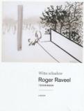 Roger Raveel: Harde Kaft Witte schaduw