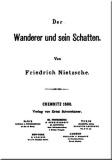 Friedrich Nietzsche: Der Wanderer und sein Schatten