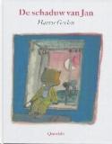 Harrie Geelen: De schaduw van Jan