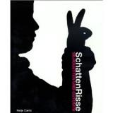 SchattenRisse: Silhouetten und Cutouts